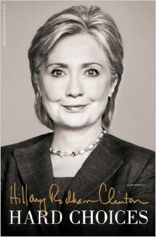 Hard Choices by Hillary R. Clinton