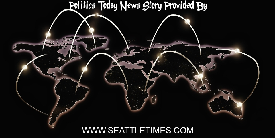 Politics Today News: The political vaccine divide in Washington state is widening — and COVID rushes in