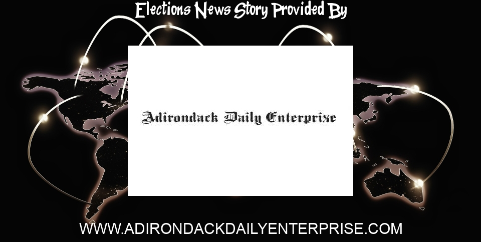 Elections News: Board of Elections rejects challenge in Tupper mayoral race   News, Sports, Jobs - The Adirondack Daily Enterprise