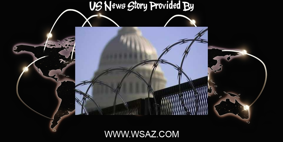 US News: Police request 60-day extension of Guard at US Capitol after plot warning - WSAZ-TV