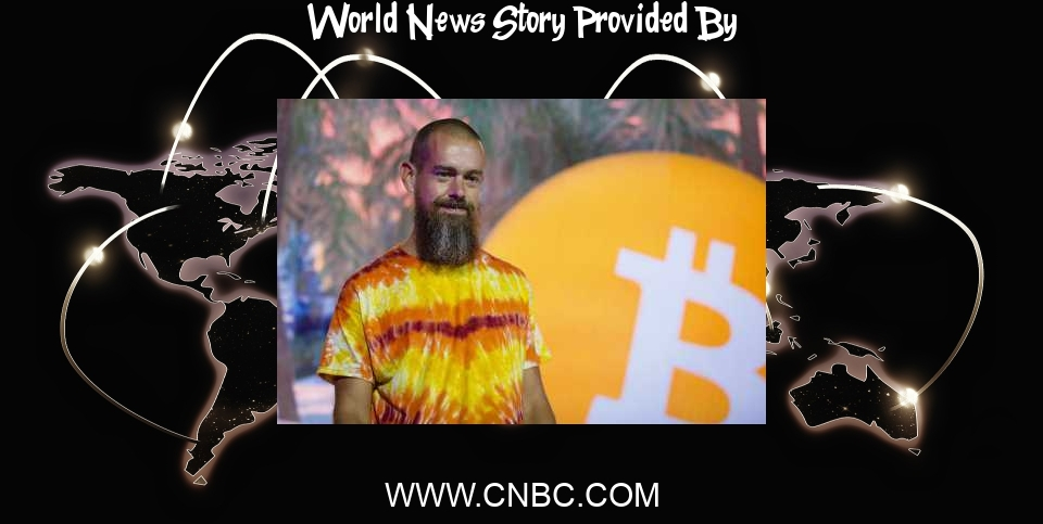 World News: Jack Dorsey hopes bitcoin will help bring about world peace - CNBC