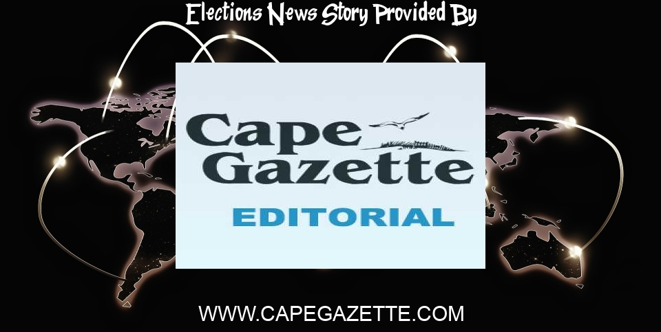 Elections News: Tough choices in Lewes elections - CapeGazette.com